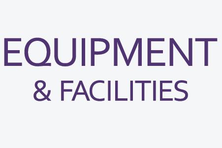 Equipment and Facilites